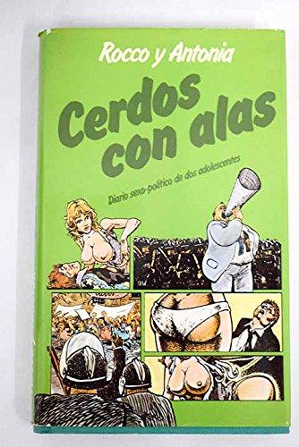 9788474540901: CERDOS CON ALAS
