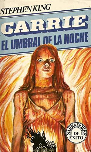 Carrie / El umbral de la noche: Stephen King