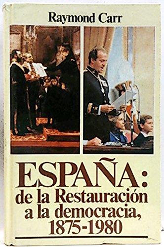 9788474542974: España : de la restauracion a la democracia 1875-1980