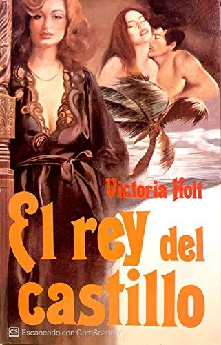 9788474543223: El Rey Del Castillo