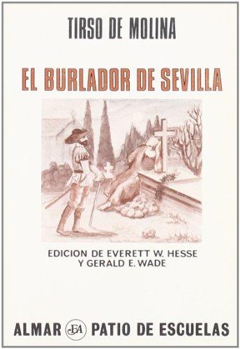9788474550030: El Burlador De Sevilla: El Burlador De Sevilla