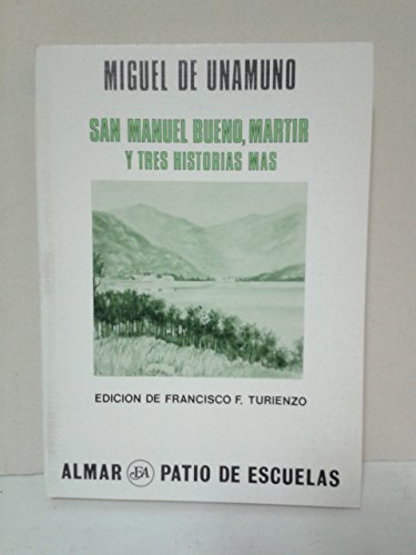 9788474550054: San Manuel Bueno, Martir: San Manuel Bueno, Martir (Colección Patio de escuelas ; 7) (Spanish Edition)