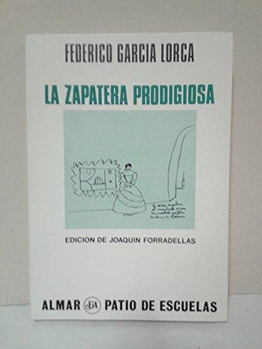9788474550085: La Zapatera Prodigiosa (Colección Patio de Escuelas)