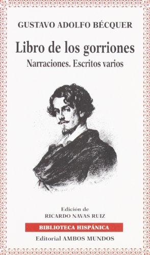 9788474551075: LIBRO DE LOS GORRIONES: NARRACIONES: ESCRITOS VARIOS