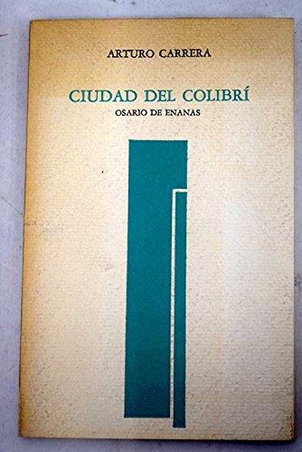 9788474561036: Ciudad del colibrí: Osario de enanas (Llibres del mall. Sèrie ibèrica) (Spanish Edition)