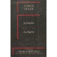 La locura (Coleccion Marca hispanica) (Spanish Edition): Oller, Narcis