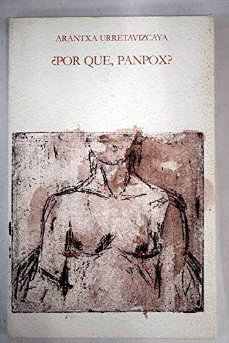 9788474563214: Por qué, panpox? (Llibres del mall) (Spanish Edition)
