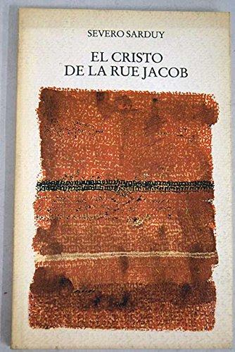 EL CRISTO DE LA RUE JACOB: SEVERO SARDUY