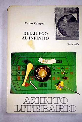 9788474570786: Del juego al infinito (Ambito literario) (Spanish Edition)