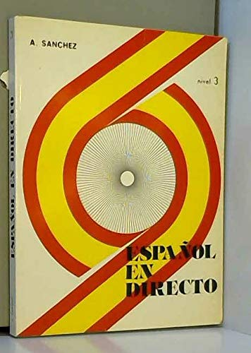9788474580044: Español en directo: Nivel 3, lengua y cultura hispánicas (Spanish Edition)