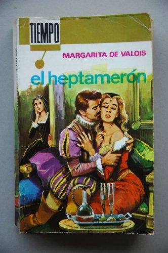 9788474610680: Valois, Margarita De, Reina De Francia - El Heptaméron / Margarita De Valois ; [Versión Castellana Josefina Martínez Gastoy]