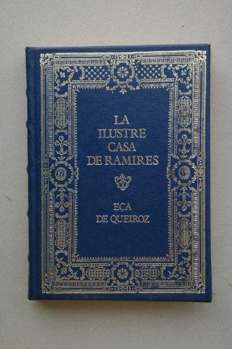 9788474612479: La Ilustre Casa de Ramires