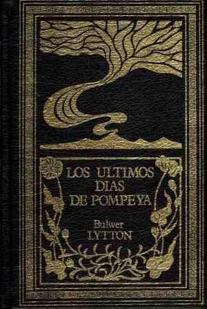 9788474612899: Los Ultimos Dias De Pompeya