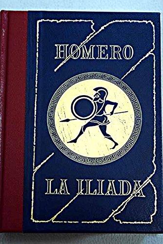 9788474612912: LA ILIADA (Prólogo y preparación de la obra por Enrique Rull)