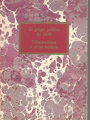 9788474617894: El grupo poético de 1610: antología