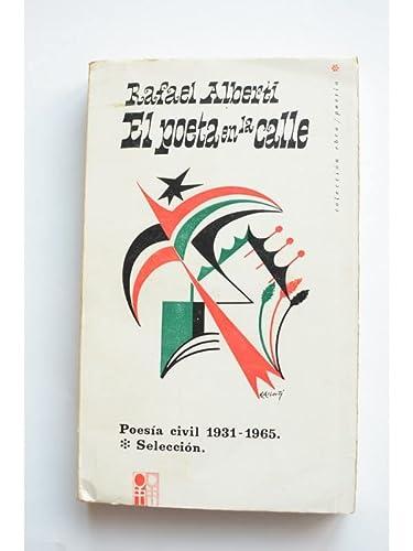 El poeta en la calle: Poesia: Alberti, Rafael