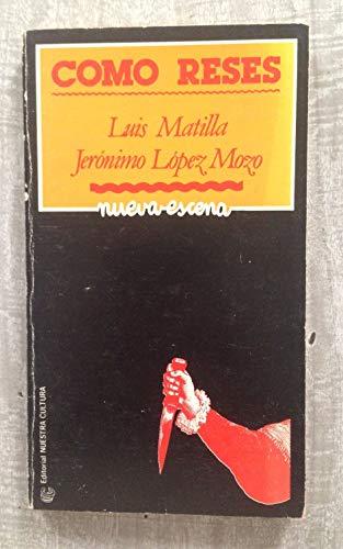 9788474650259: Como reses (Colección Nueva escena ; 2) (Spanish Edition)