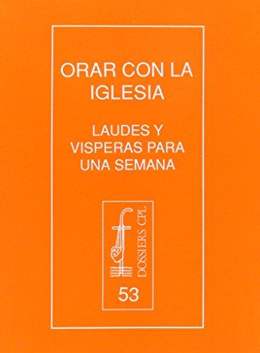 Orar con la Iglesia : laudes y: Alvar Pérez Márques,