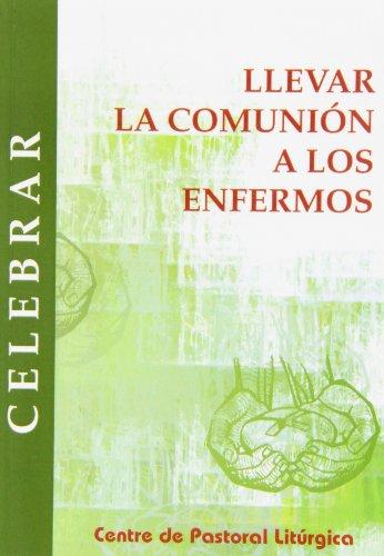 9788474673050: Llevar la comunión a los enfermos (CELEBRAR)