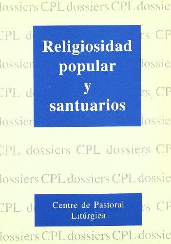 9788474673234: Religiosidad popular y santuarios: 64 (Dossiers CPL)