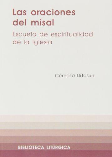 9788474673371: Oraciones del Misal, Las (BIBLIOTECA LITURGICA)