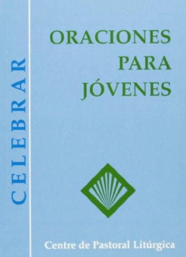 9788474673708: Oraciones para jóvenes (CELEBRAR)