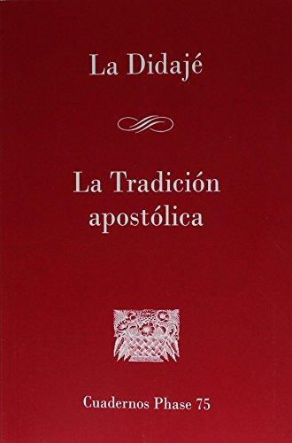 9788474673821: DIDAJÉ. LA TRADICIÓN APOSTÓLICA, LA