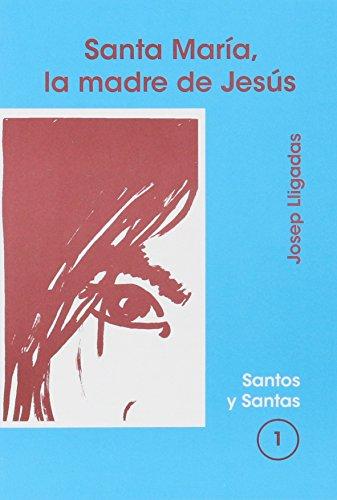 9788474673883: Santa María, la madre de Jesús