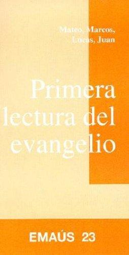 PRIMERA LECTURA DEL EVANGELIO: GOMIS SANAHUJA, JOAQUIM.