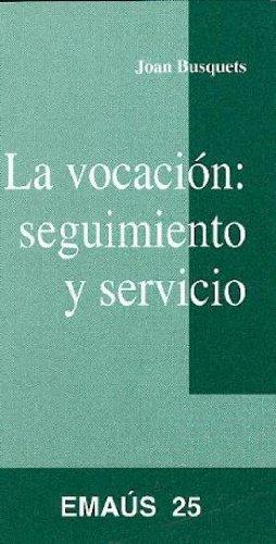 9788474674248: Vocación: seguimiento y camino, La