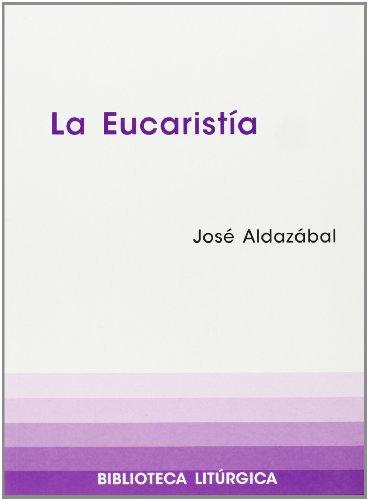 9788474675795: Eucaristía, La