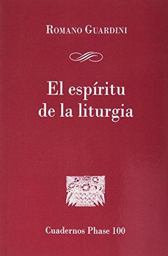 9788474675962: Espíritu de la liturgia, El (CUADERNOS PHASE)