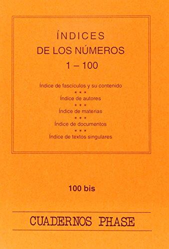 9788474675979: Indices de los numeros 1-100 (Cuadernos Phase)
