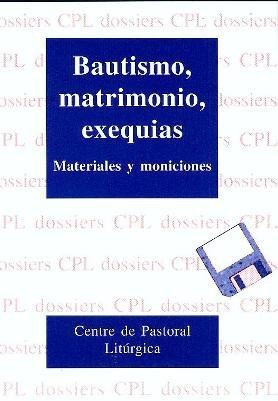 9788474676396: Bautismo, matrimonio, exequias (DOSSIERS CPL)