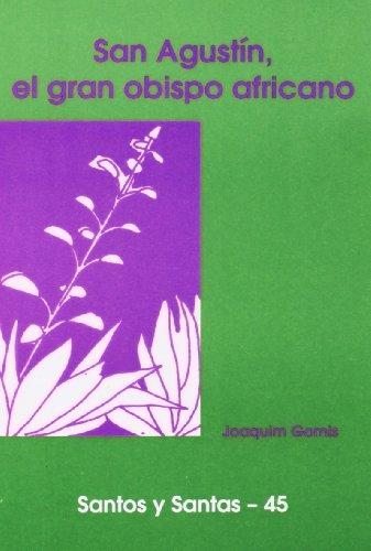 9788474676440: San Agustín, el gran obispo africano (SANTOS Y SANTAS)