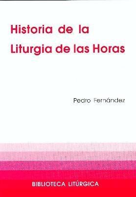 9788474677737: Historia de la Liturgia de las Horas