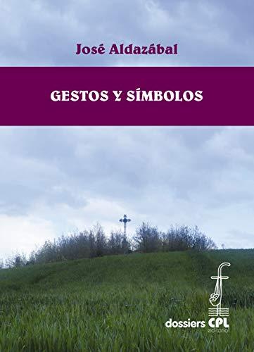 9788474678840: Gestos y simbolos/ Gestures and Symbols (Spanish Edition)