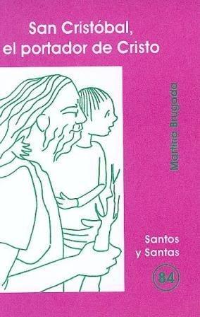 San Cristóbal, el portador de Cristo: Martirià Brugada Clotas