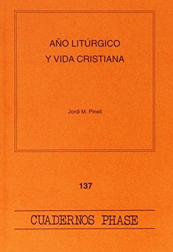 9788474679311: AÑO LITÚRGICO Y VIDA CRISTIANA