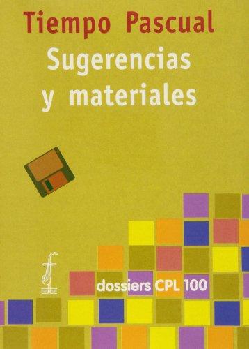 9788474679533: Tiempo pascual. Sugerencias y materiales (DOSSIERS CPL)
