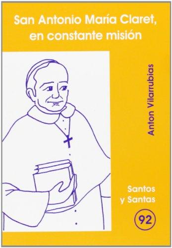 San Antonio María Claret, en constante misión: Vilarrubias Codina, Antón