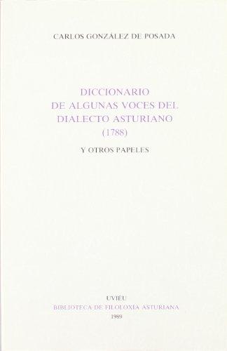 9788474681840: Diccionario de algunas voces del dialecto asturiano (1788) y otros papeles