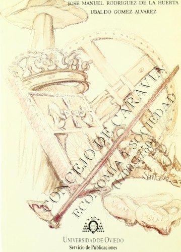 9788474687248: El concejo de Caravia. Economía y sociedad (1700-1750)
