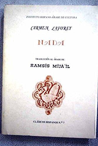 Nada; Taduccion al Arabe de; Ramsis Mija il.: Carmen Laforet.