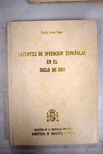 9788474745689: Patentes de invención españolas en el Siglo de Oro