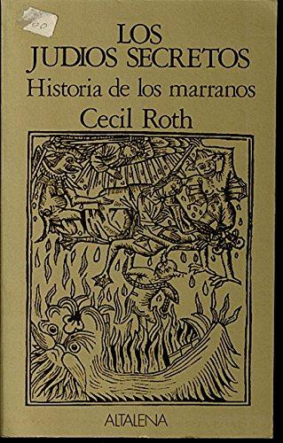 9788474750171: Los Judios Secretos: Historia De Los Marranos