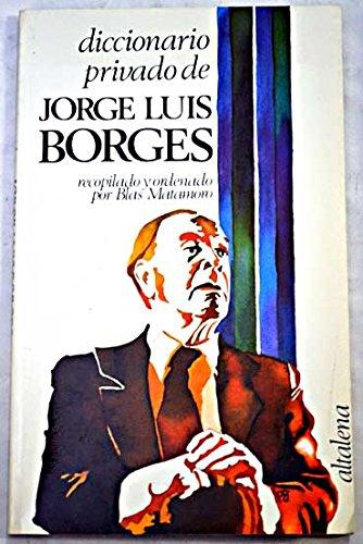 9788474750287: Diccionario privado de Jorge luisborges