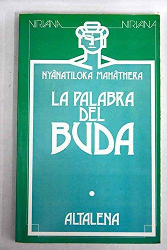 9788474751109: La Palabra Del Buda