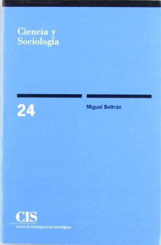 9788474760231: Ciencia y sociología (Colección Monografías) (Spanish Edition)