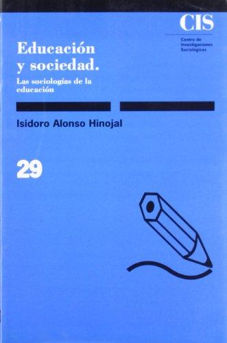 9788474760255: Educación y sociedad: Las sociologías de la educación (Monografías)
